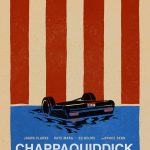 """Chappaquiddick"" review: Better be quick to the theater to see it"