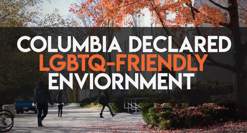"This is a graphic with trees in the background. The text reads ""Columbia declared LGBTQ-friendly environment"""