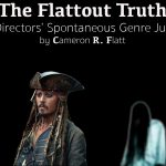 The Flattout Truth on Directors' Spontaneous Genre Jumps