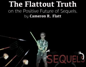 Flattout Truth on Sequel Culture