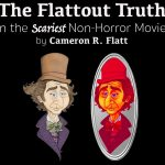 The Flattout Truth on the Scariest Non-Horror Movies